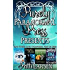 Purely Paranormal Press Presents (Patti Larsen Books First in Series Collection Book 1)