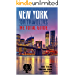 NEW YORK FOR TRAVELERS: The total guide. comprehensive traveling guide for all your traveling needs. By THE TOTAL TRAVEL GUIDE COMPANY