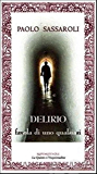 DELIRIO - a tale of anybody
