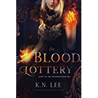 The Blood Lottery: A Coming of Age Adventure (Dawn of the Seraphim Book 1)