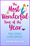 The Most Wonderful Time of the Year: a laugh-out-loud love story from the bestselling author of The List (English Edition)