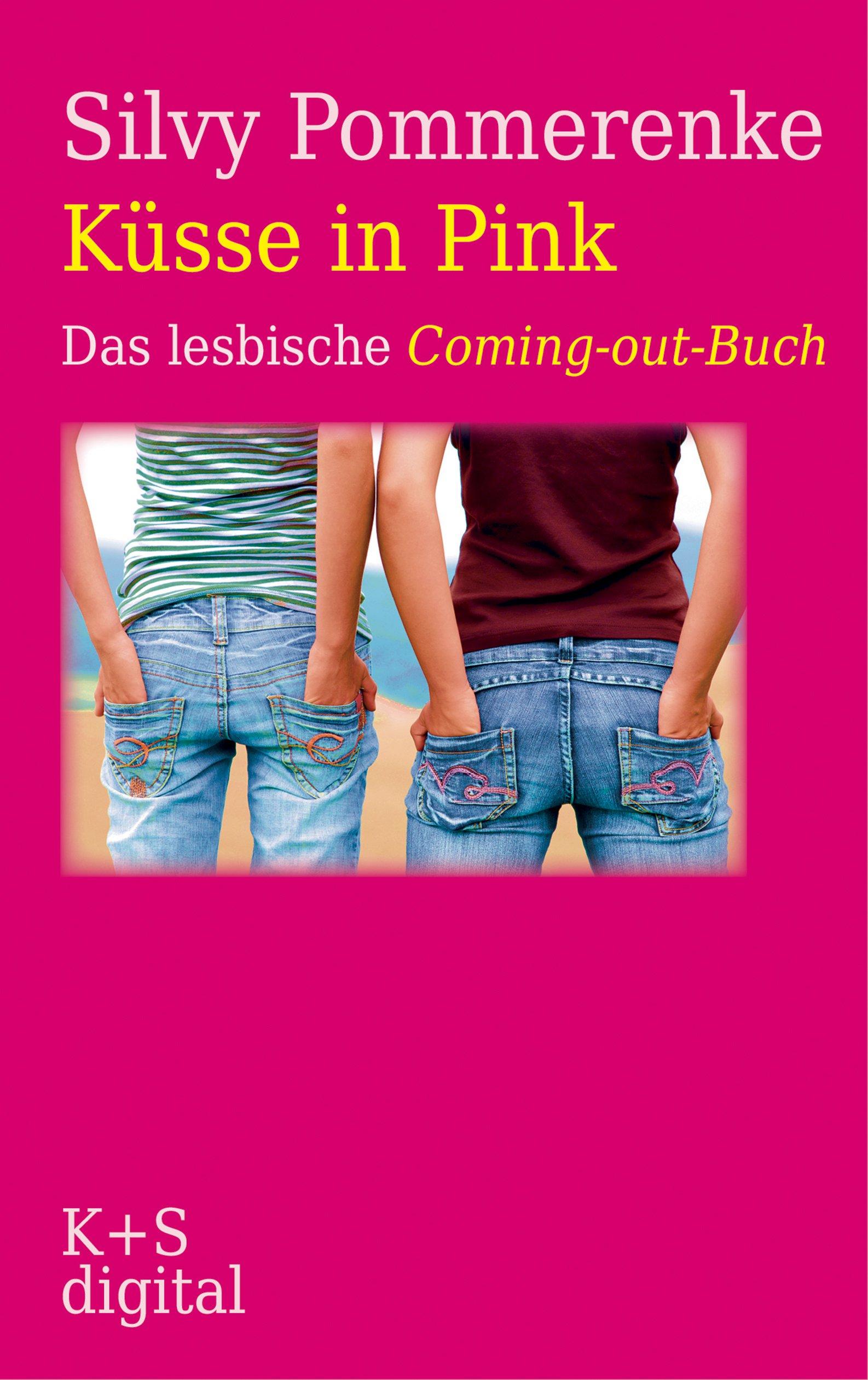 Küsse In Pink  Das Lesbische Coming Out Buch