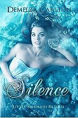 Silence: Little Mermaid Retold (Romance a Medieval Fairytale series Book 5) Kindle Edition