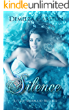 Silence: Little Mermaid Retold (Romance a Medieval Fairytale series Book 5)