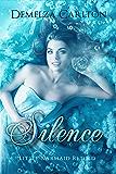 Silence: Little Mermaid Retold (Romance a Medieval Fairytale series Book 5) (English Edition)