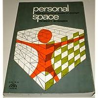 Personal Space: Behavioural Basis of Design (Spectrum Books)
