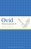 Ovid, Metamorphoses X (Latin Texts)