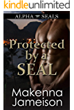 Protected by a SEAL (Alpha SEALs Book 6)