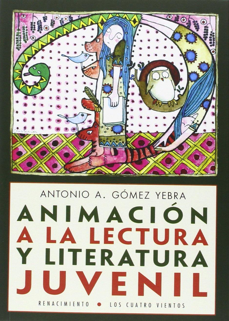 Animación a la lectura y literatura juvenil Los Cuatro ...