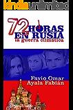 72 horas en Rusia: La guerra climática