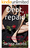 Debt, repaid: Book 2 of the BP chronicles