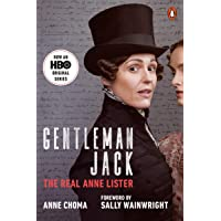 Gentleman Jack (Movie Tie-In): The Real Anne Lister