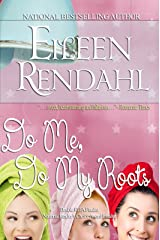 Do Me, Do My Roots Kindle Edition
