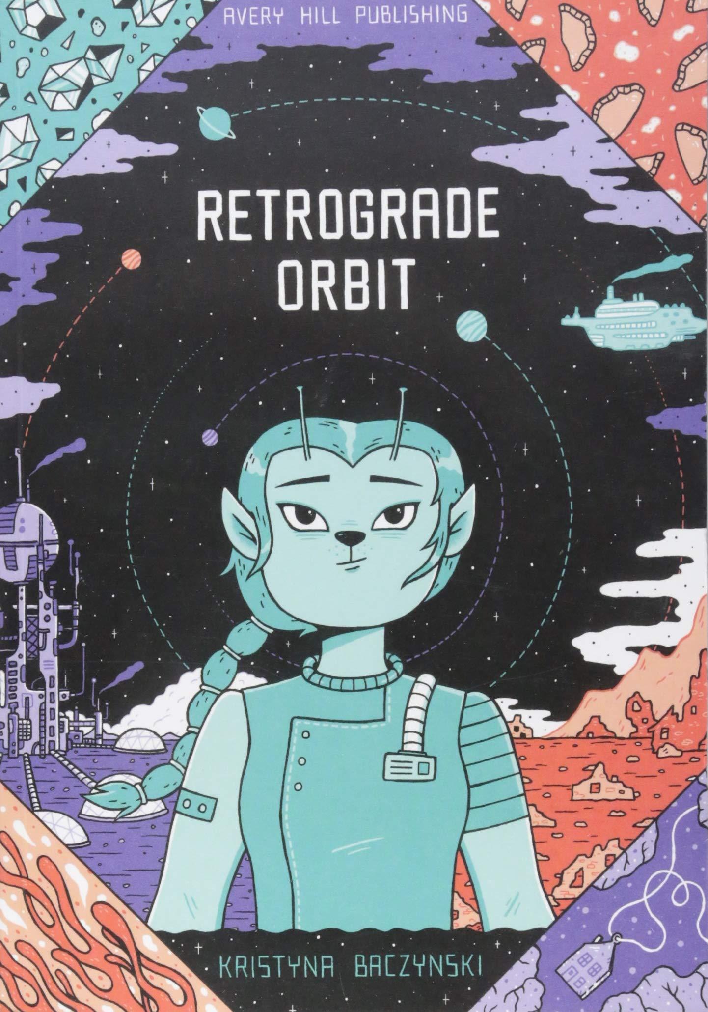 Retrograde Orbit: Baczynski, Kristyna: 9781910395424: Amazon.com: Books