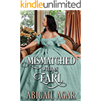 Mismatched with an Earl: A Historical Regency Romance Book