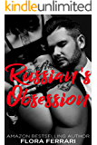 Russian's Obsession: An Older Man Younger Woman Romance (A Man Who Knows What He Wants Book 88)