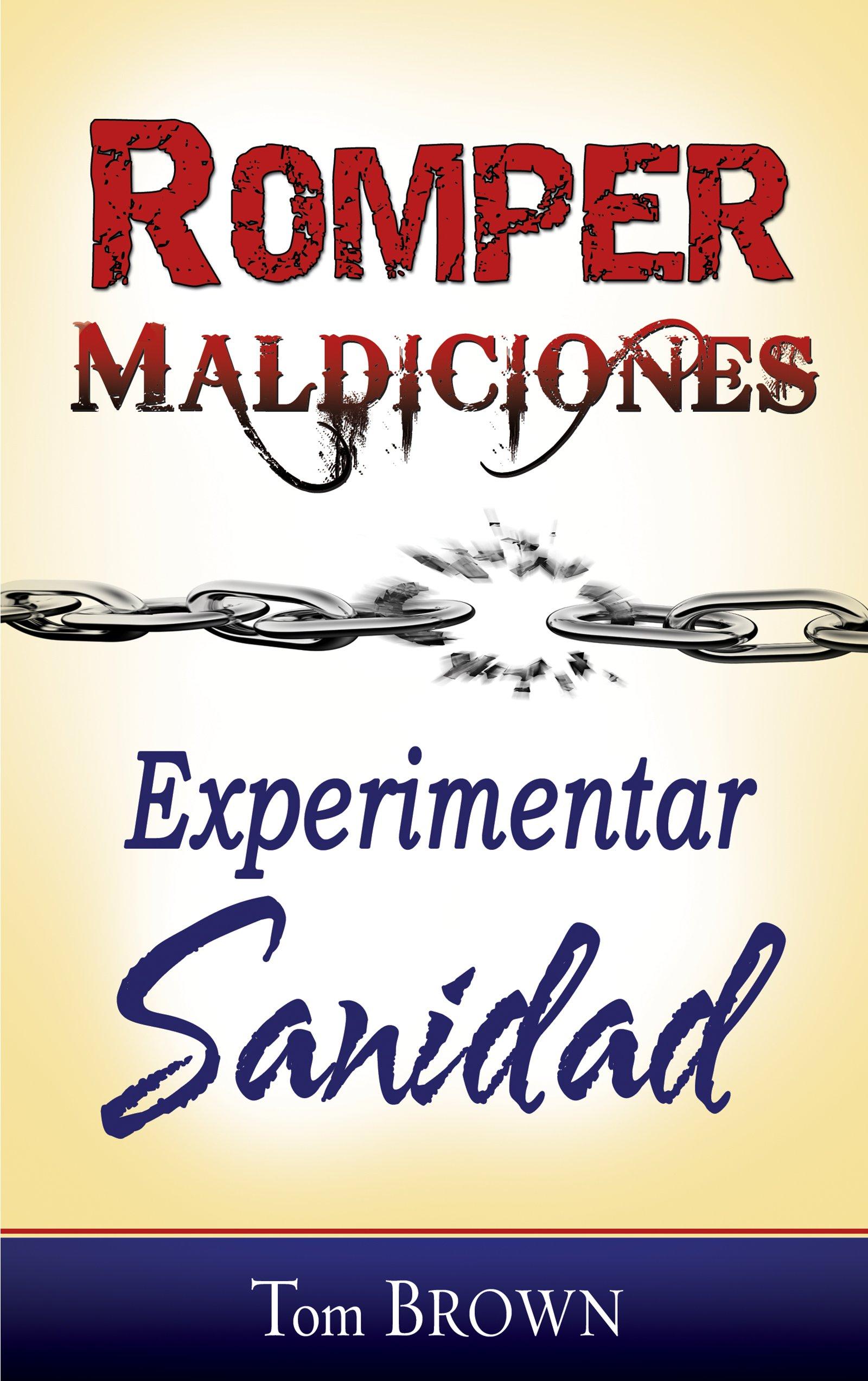 Download Romper maldiciones, experimentar sanidad (Spanish Edition) pdf