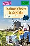 PONS Lektüre in Bildern Spanisch - La última fiesta de Cardeña: 20 typisch spanische Kurzgeschichten zum Sprachenlernen