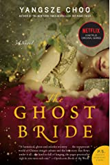 The Ghost Bride: A Novel (P.S.) Kindle Edition