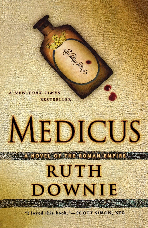 Download Medicus: A Novel of the Roman Empire (The Medicus Series) pdf epub