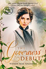 The Governess' Debut: A Sweet Regency Romance (Ladies of Mayfair) Kindle Edition