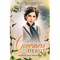 The Governess' Debut (Ladies of Mayfair Book 1) (English Edition)