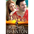 Tell Me No Lies (Lily's House Book 2)