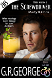 The Screwdriver - Dirty Martini 2 (The Other Team Book 8)