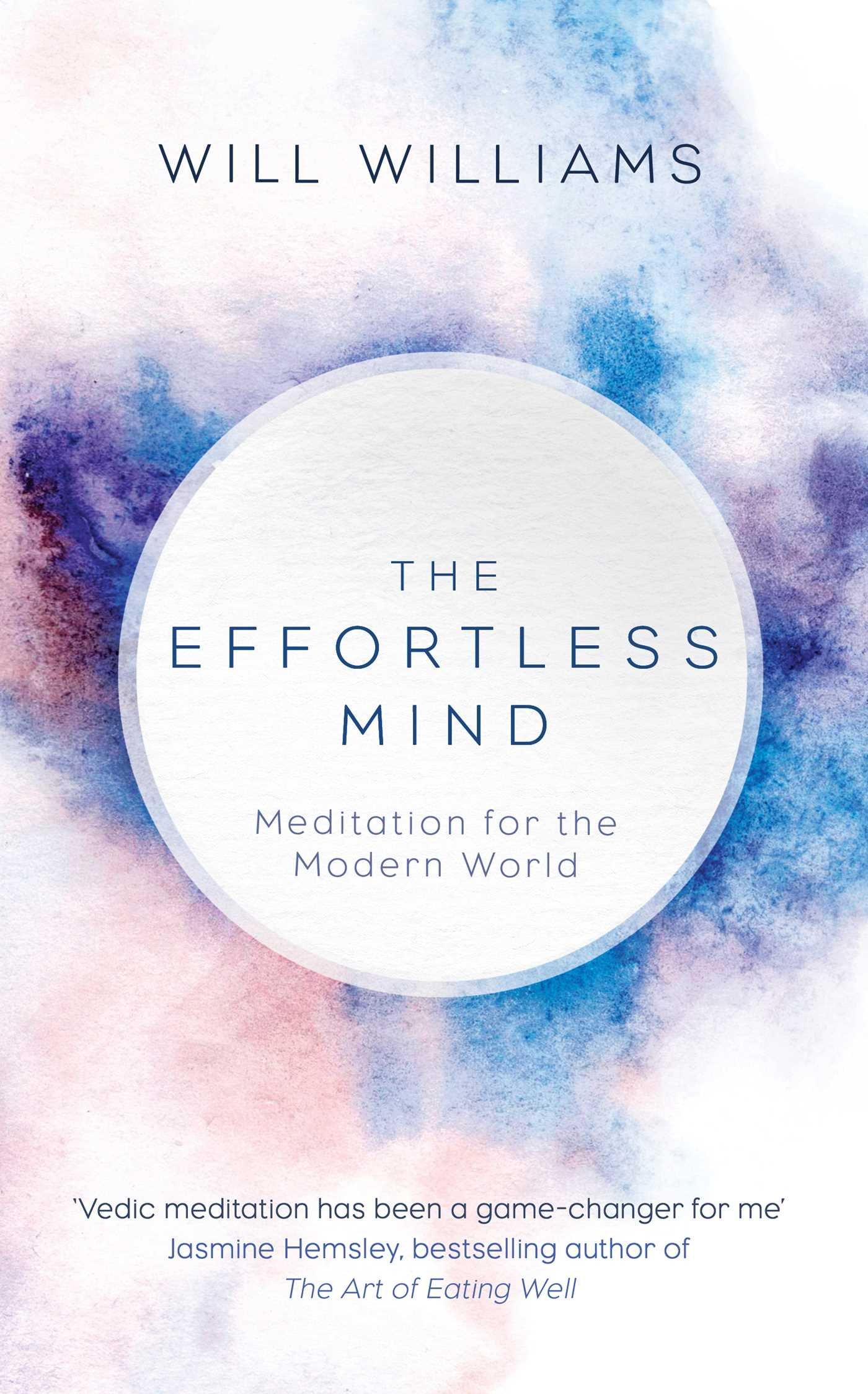 Download The Effortless Mind: Meditation for the Modern World ebook