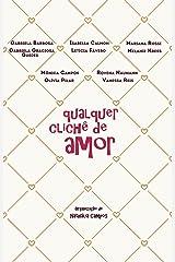 Qualquer Clichê de Amor eBook Kindle