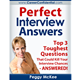 perfect interview answers answers for the top 3 tough interview questions