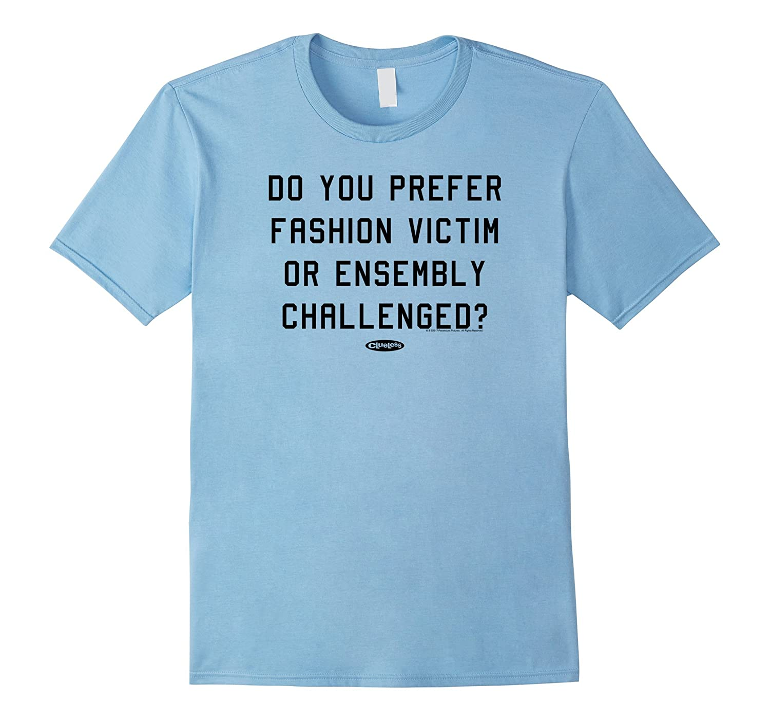 Clueless Prefer Fashion Victim 1 Color Quote-TD