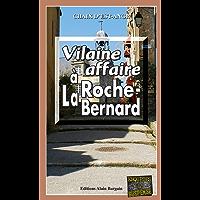 Vilaine affaire à La Roche-Bernard: Un polar breton (Enquêtes & Suspense) (French Edition)