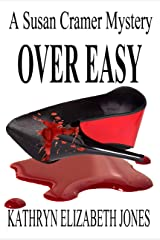 Over Easy (A Susan Cramer Mystery Book 4) Kindle Edition