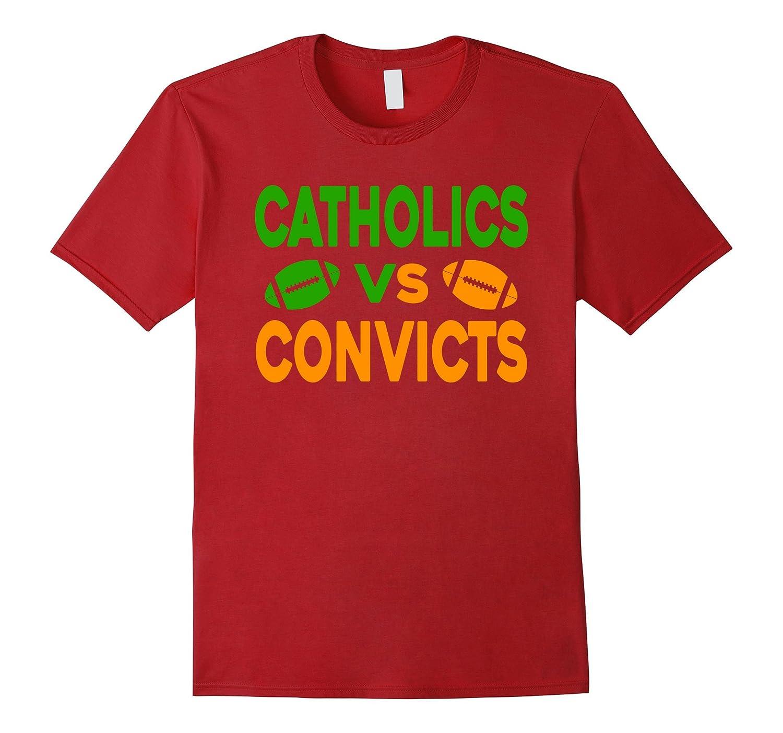 Catholics Vs Convicts Cute T-shirt
