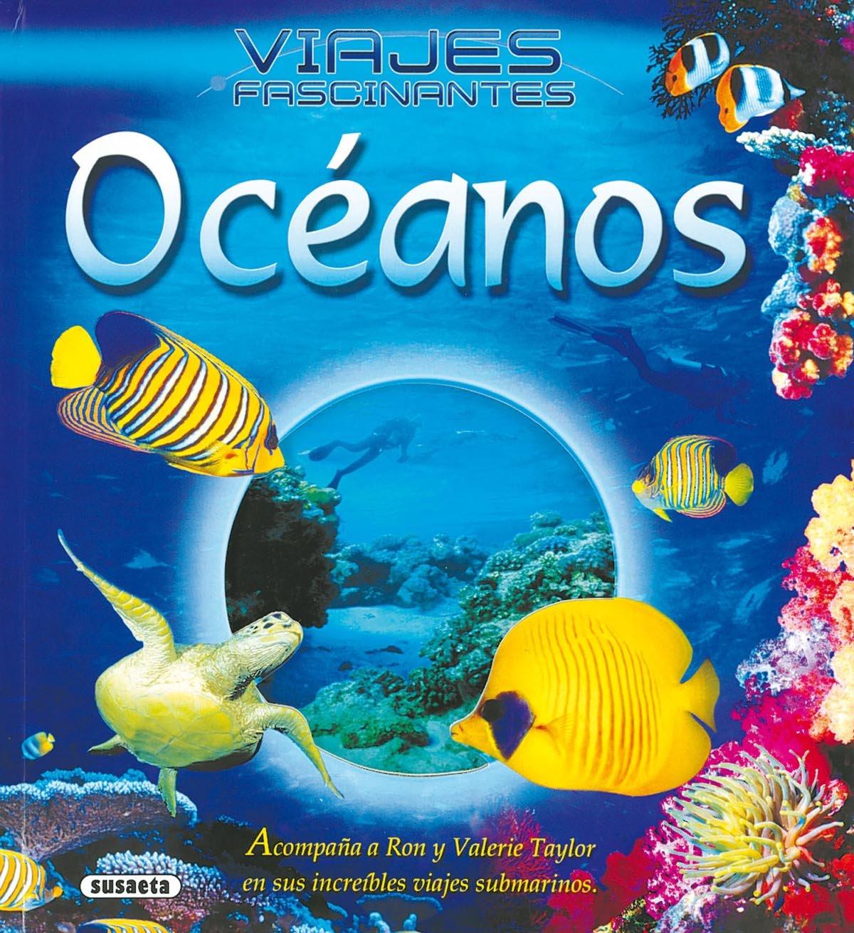 Download Oceanos/ Oceans (Viajes Fascinantes) (Spanish Edition) ebook
