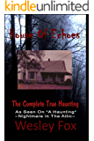 House of Echoes:: The Complete  True Haunting