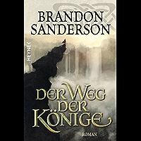 Der Weg der Könige: Roman (Die Sturmlicht-Chroniken 1) (German Edition) book cover