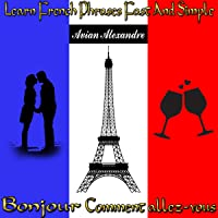 Learn French Phrases Fast and Simple