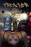 Preacher Girl (Steel MC Montana Charter Book 3)