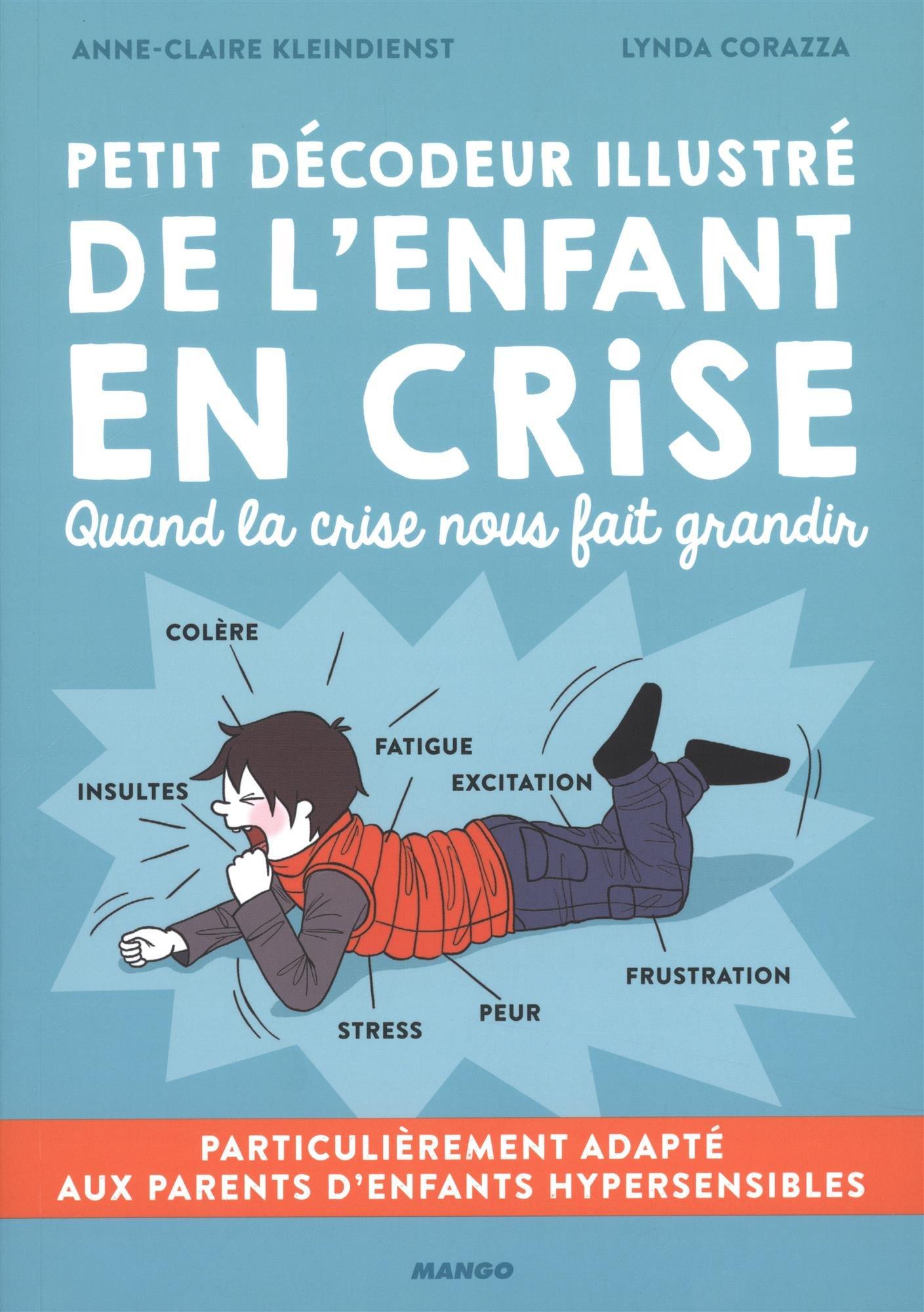 Amazon Fr Petit Decodeur Illustre De L Enfant En Crise