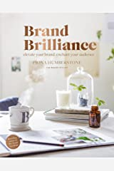 Brand Brilliance: Elevate Your Brand, Enchant Your Audience Paperback