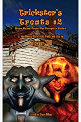 Trickster's Treats #2: More Tales from the Pumpkin Patch Kindle Edition