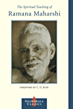 The Spiritual Teaching of Ramana Maharshi (Shambhala Pocket Library)