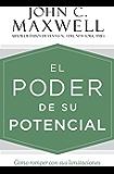 El poder de su potencial: Cómo romper con sus limitaciones