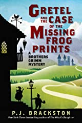 Gretel and the Case of the Missing Frog Prints: A Brothers Grimm Mystery (Brothers Grimm Mysteries Book 1) Kindle Edition