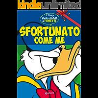Sfortunato come me: Virtù e difetti a fumetti (Personaggi a fumetti Vol. 2)