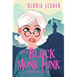 In a Black Monk Funk: A Paranormal Cozy Mystery (Paranormal Case Files Book 2)