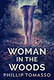 Woman In The Woods (English Edition)
