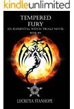 Tempered Fury (An Elemental Witch Trials Novel Book 6)